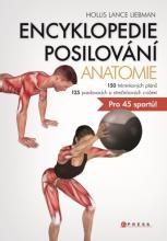 Encyklopedie posilování - anatomie (Hollis Lance Liebma)
